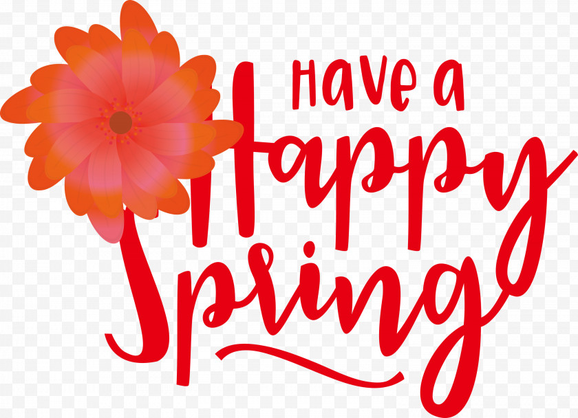 Spring Have A Happy Spring Spring Quote Free PNG